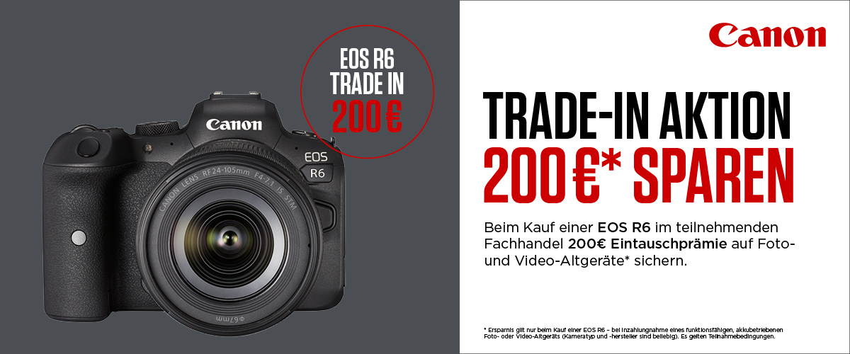 Canon EOS R6 Trade in Aktion